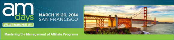 Affiliate Management Days SF 2014
